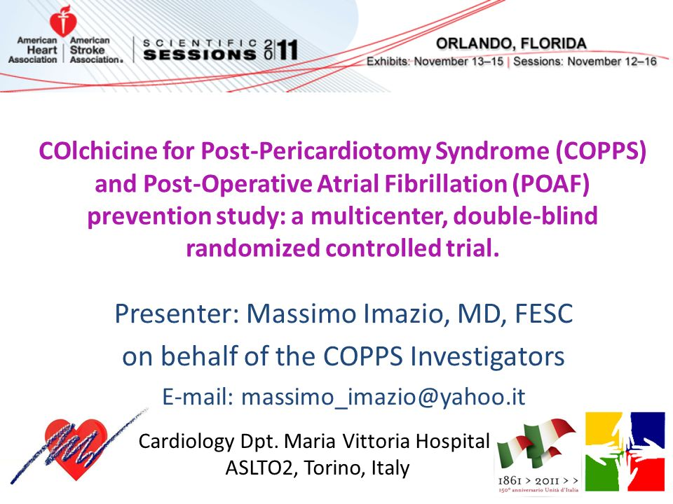 COlchicine for Post-Pericardiotomy Syndrome (COPPS) and Post-Operative Atrial Fibrillation (POAF) prevention study: a multicenter, double-blind random
