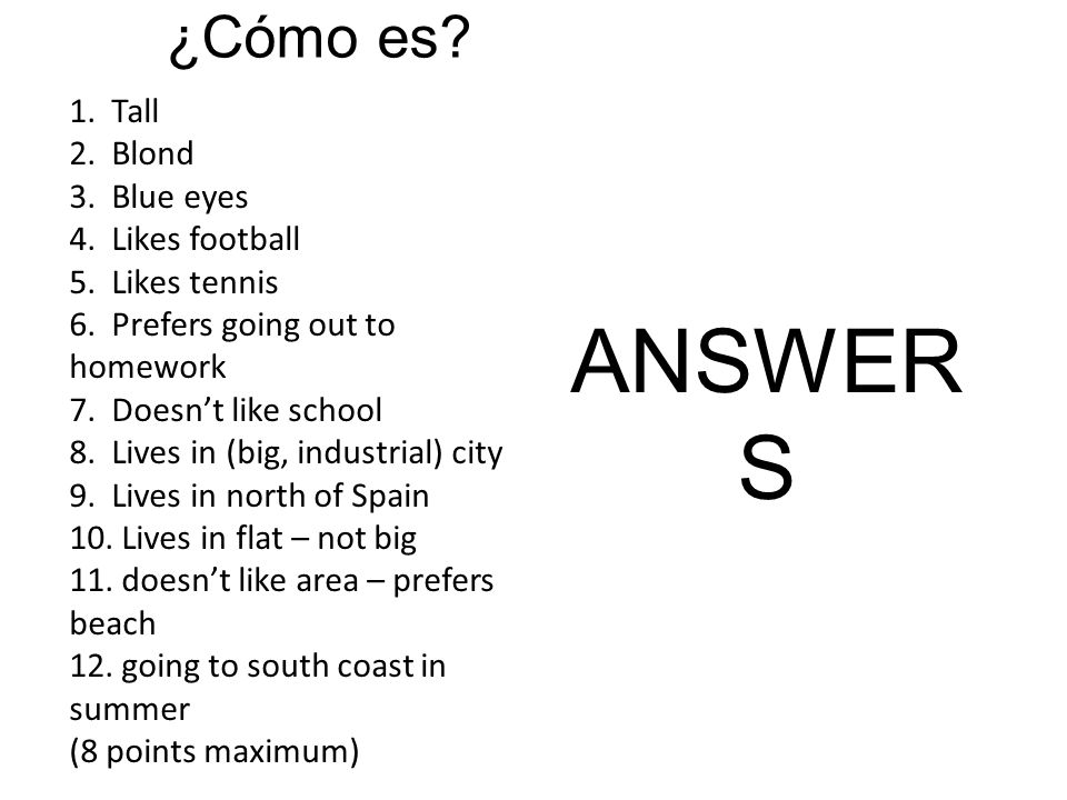 Year 7 Spanish Summer Listening Assessment 1. Listen to Fernando talking and then fill in words in English to match what he is saying in Spanish. 2.Li