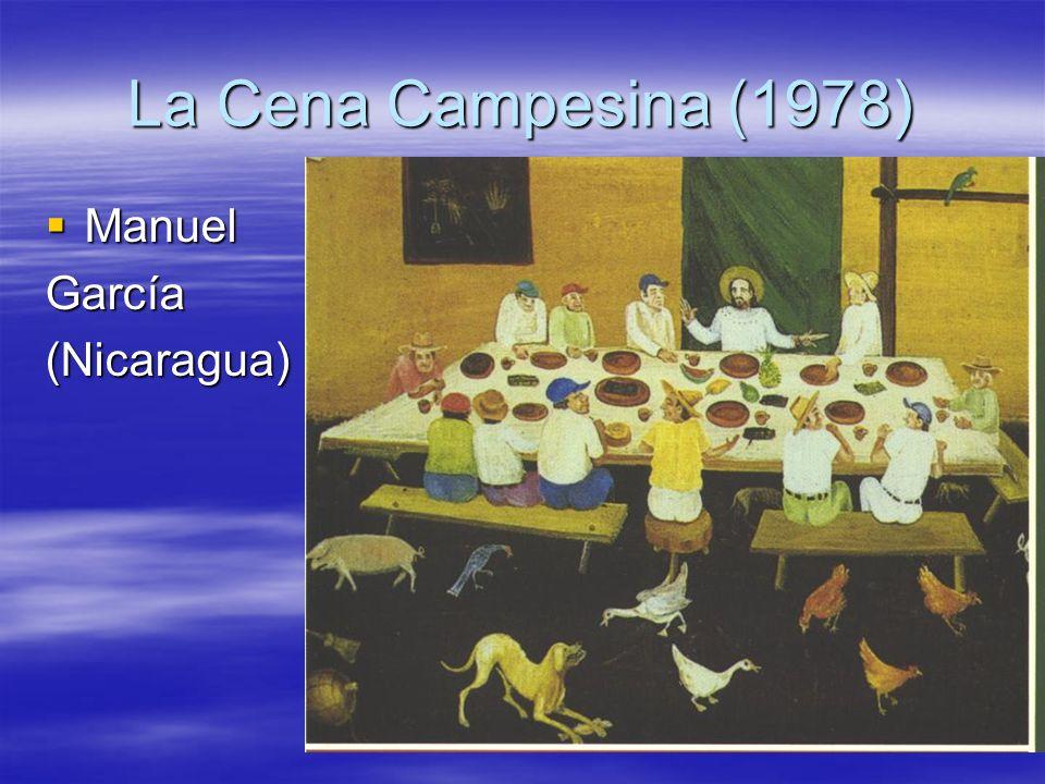 La Cena Campesina (1978) Manuel ManuelGarcía(Nicaragua)