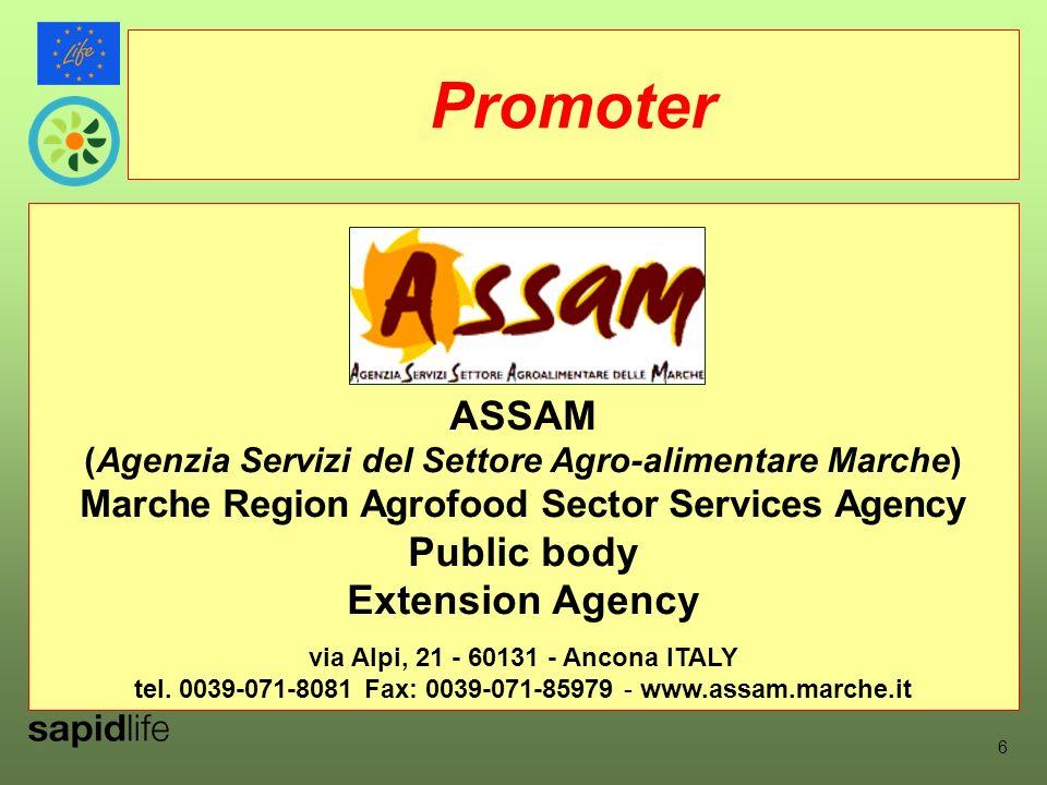 ASSAM (Agenzia Servizi del Settore Agro-alimentare Marche) Marche Region Agrofood Sector Services Agency Public body Extension Agency via Alpi, 21 - 60131 - Ancona ITALY tel.