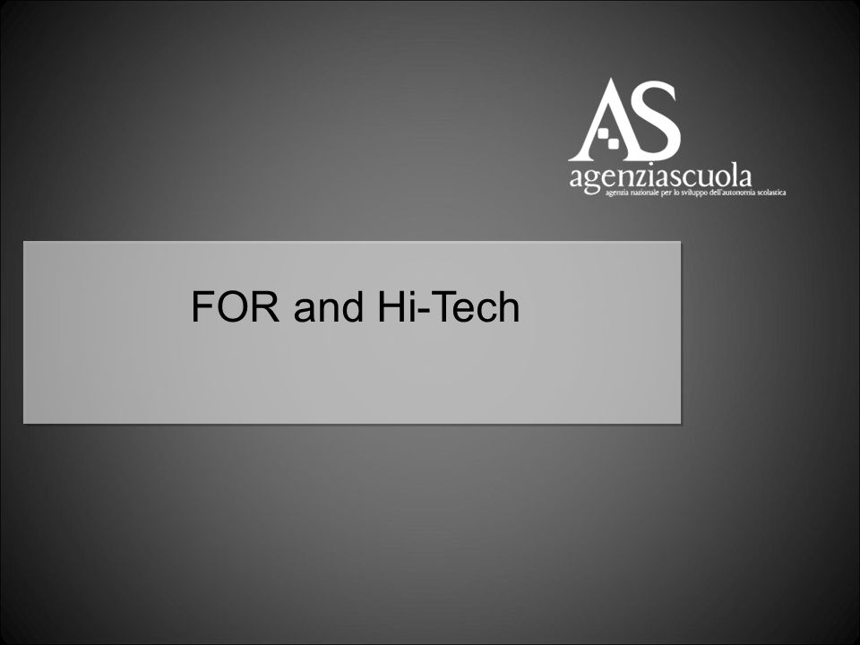 FOR and Hi-Tech