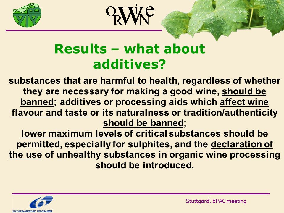 Stuttgard, EPAC meeting Results – what about additives? substances that are harmful to health, regardless of whether they are necessary for making a g