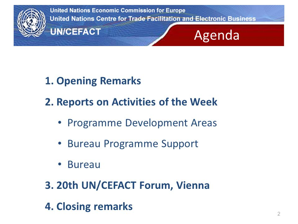 UN Economic Commission for Europe 2 1. Opening Remarks 2.