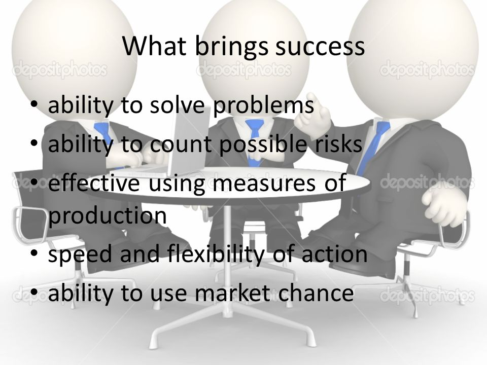 What brings success ability to solve problems ability to count possible risks effective using measures of production speed and flexibility of action a