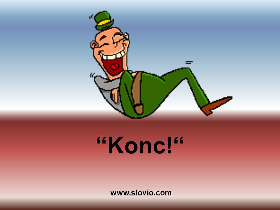 Konc! www.slovio.com