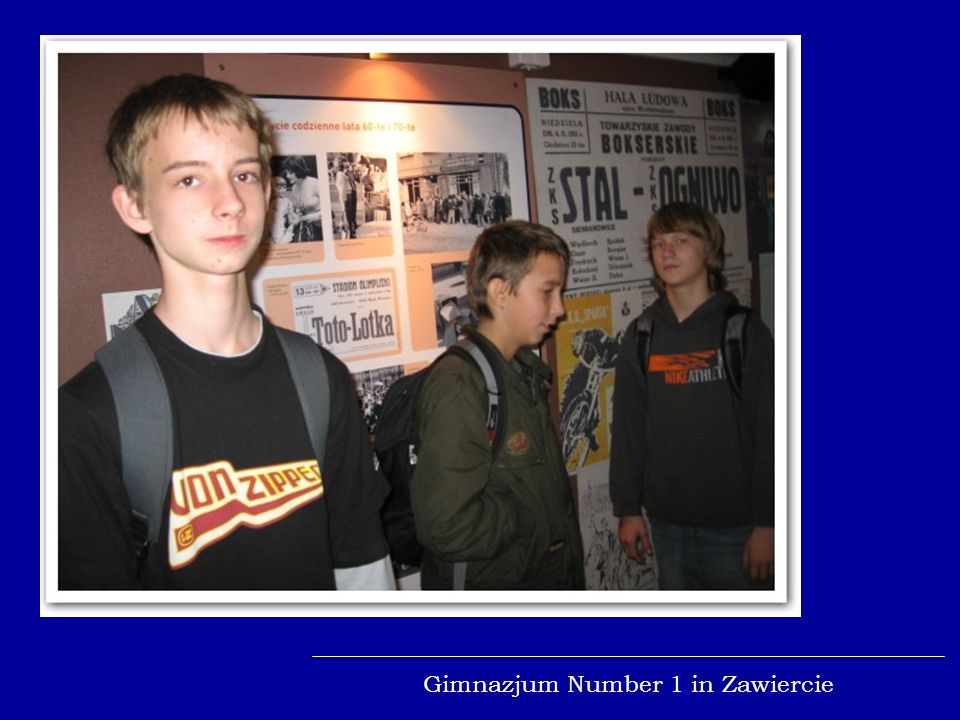 Gimnazjum Number 1 in Zawiercie Train to History Pupils saw an exhibition about the history of western land 1939 - 2007