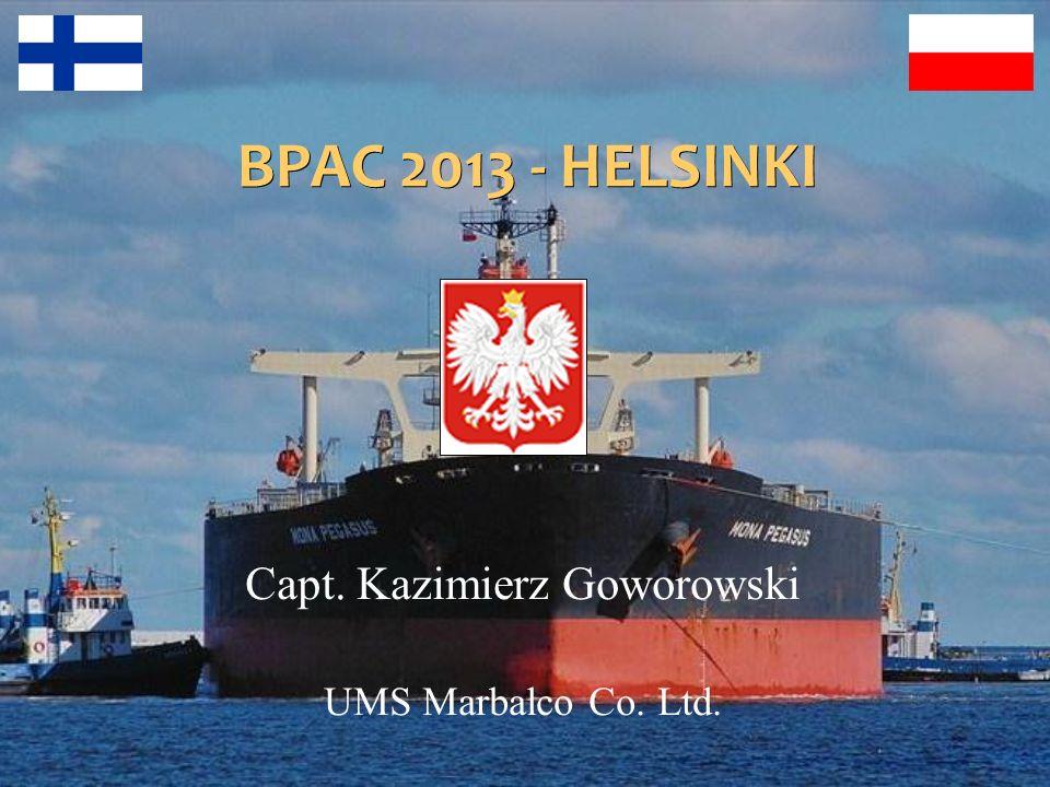 BPAC 2013 - HELSINKI Capt. Kazimierz Goworowski UMS Marbalco Co. Ltd.