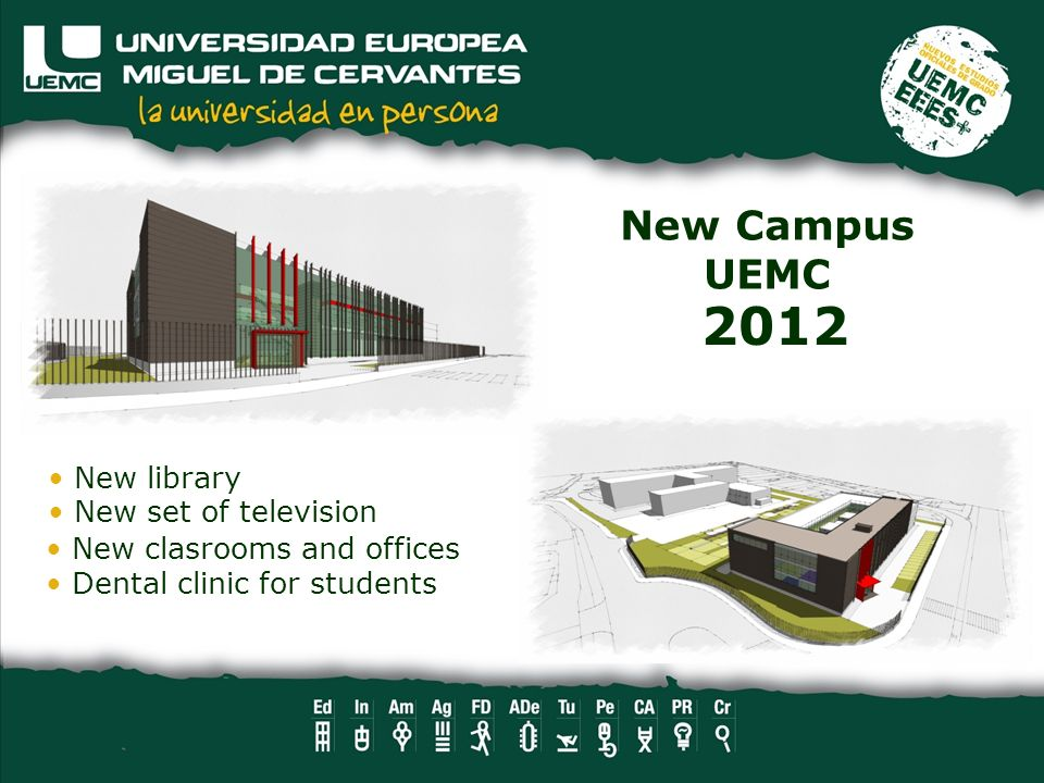 New Campus UEMC 2012 New library New set of television New clasrooms and offices Dental clinic for students