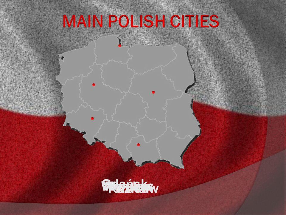 Warsaw Cracow Wrocław Poznań Gdańsk
