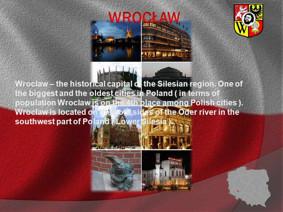 Wroclaw – the historical capital of the Silesian region.