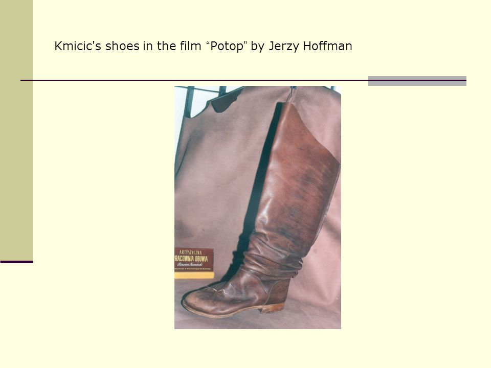 Kmicic's shoes in the film Potop by Jerzy Hoffman