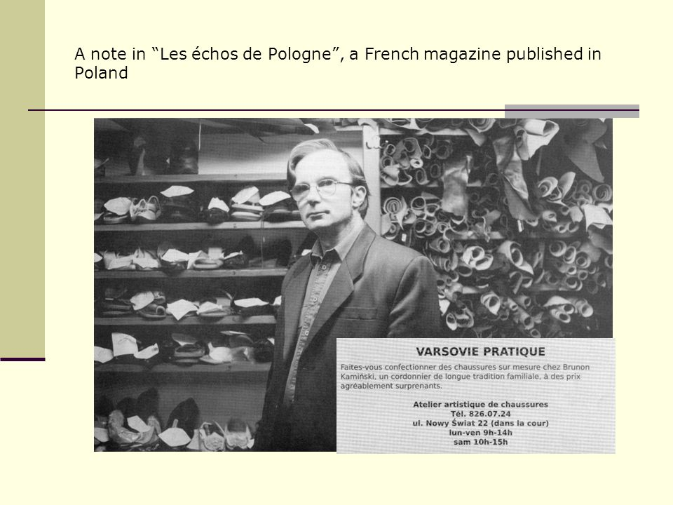 A note in Les échos de Pologne, a French magazine published in Poland