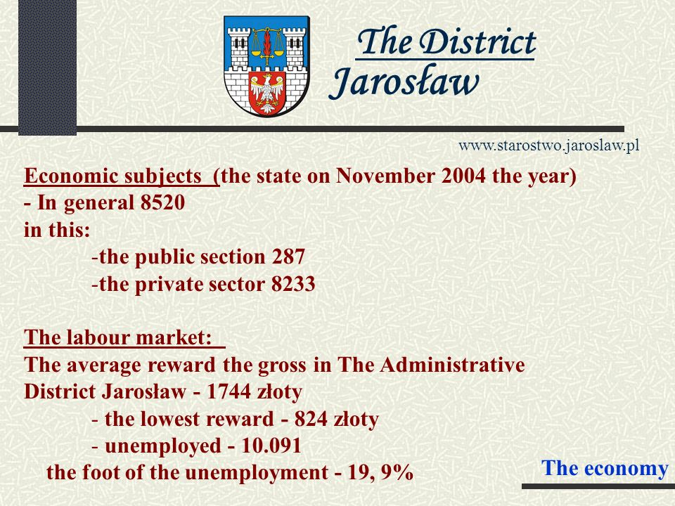 The District Jarosław www.starostwo.jaroslaw.pl Foreign partners The Region Jaworow – Ukraine The Administrative district Schönebeck – Germany The Adm