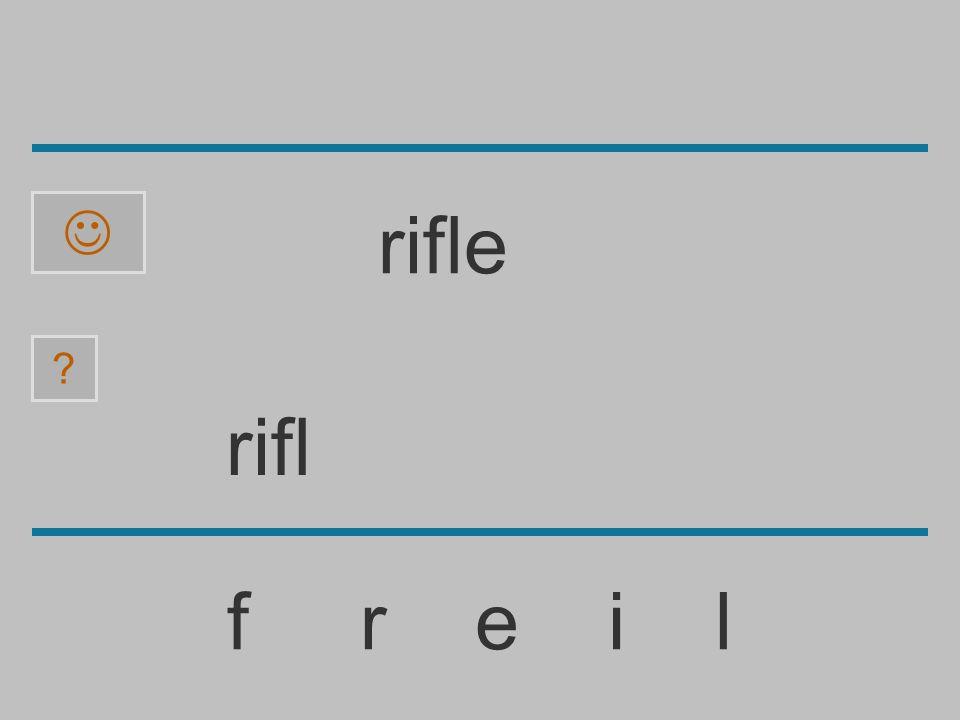 rif f r e i l ? rifle