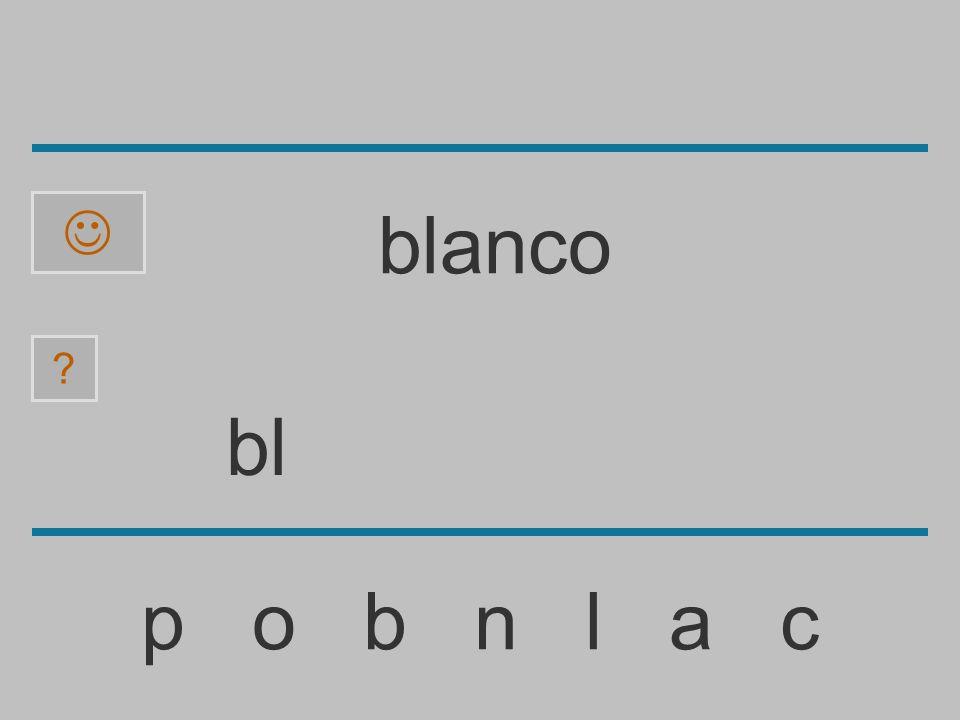 b p o b n l a c ? blanco