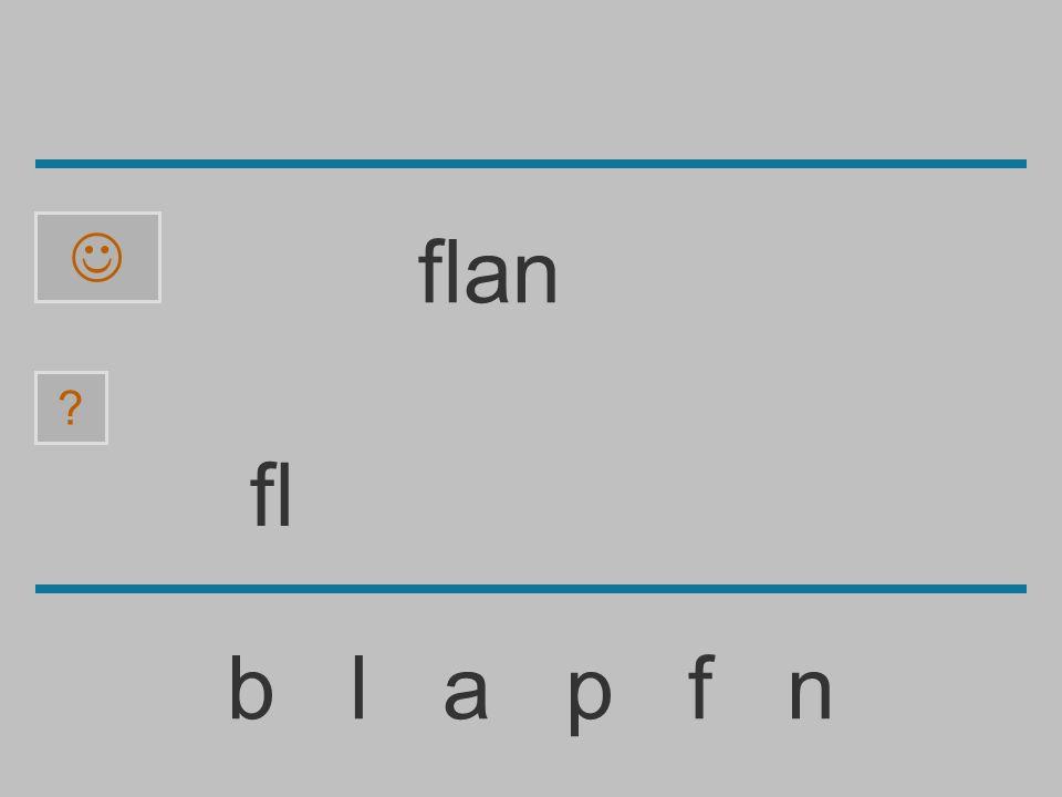 f b l a p f n ? flan