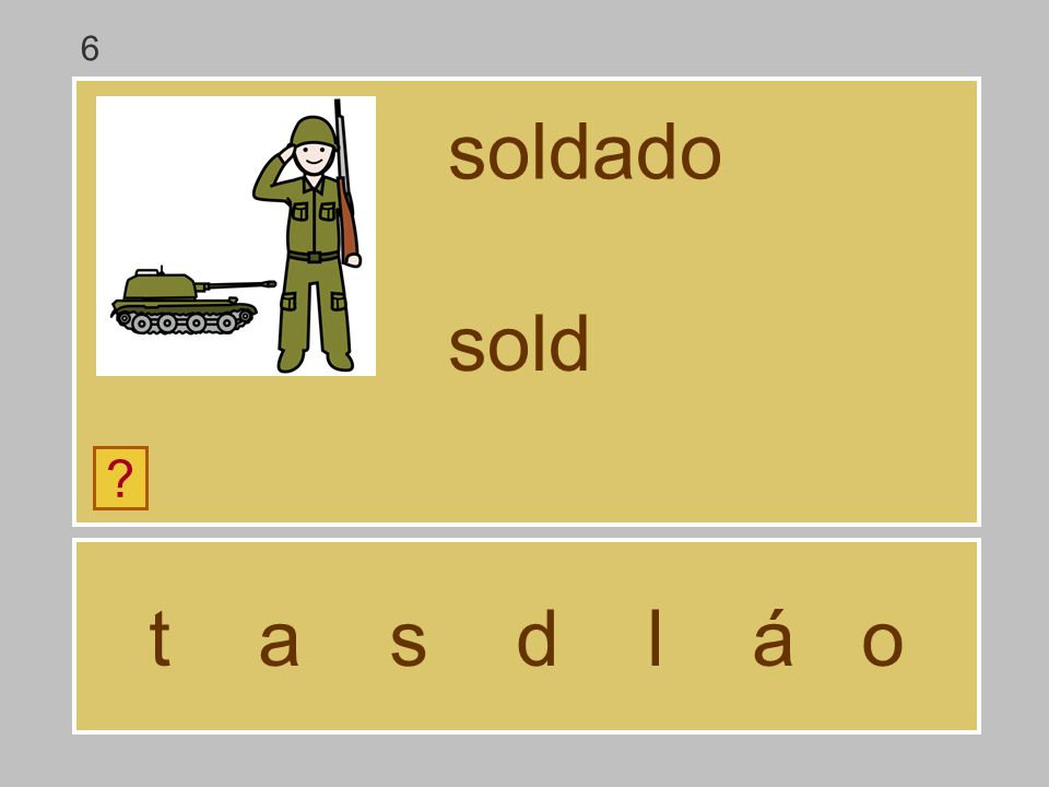 t a s d l á o soldado ? sol 6