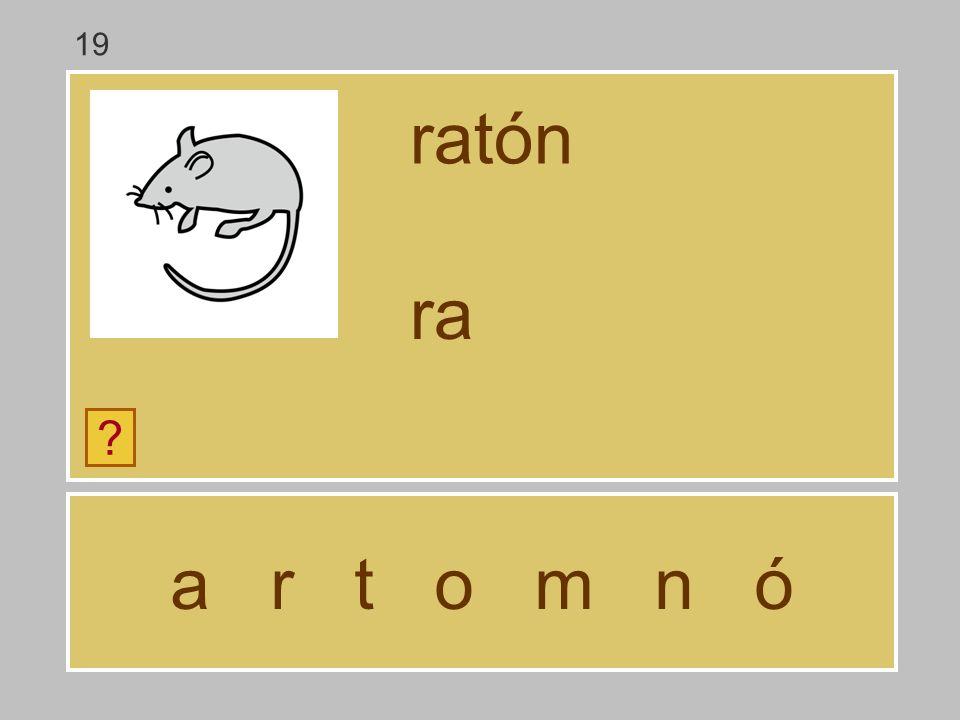 a r t o m n ó ratón ? r 19