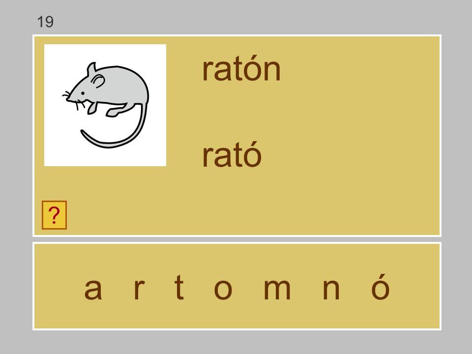 a r t o m n ó ratón ? rat 19