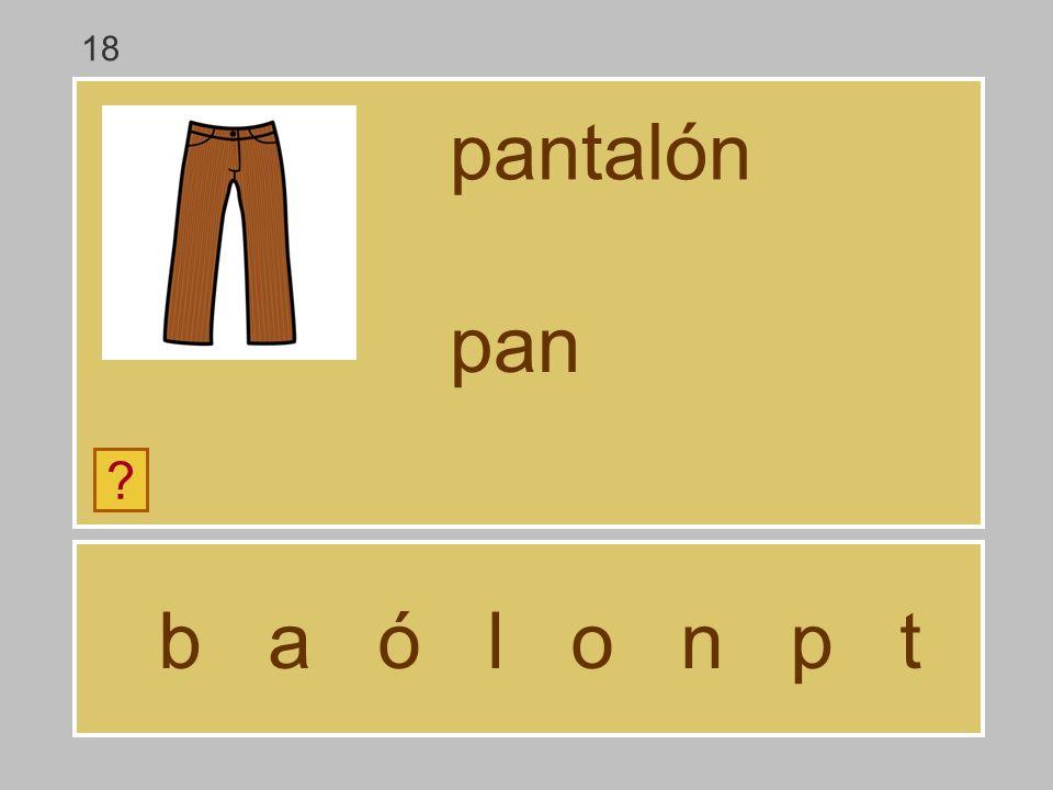 b a ó l o n p t pantalón ? pa 18