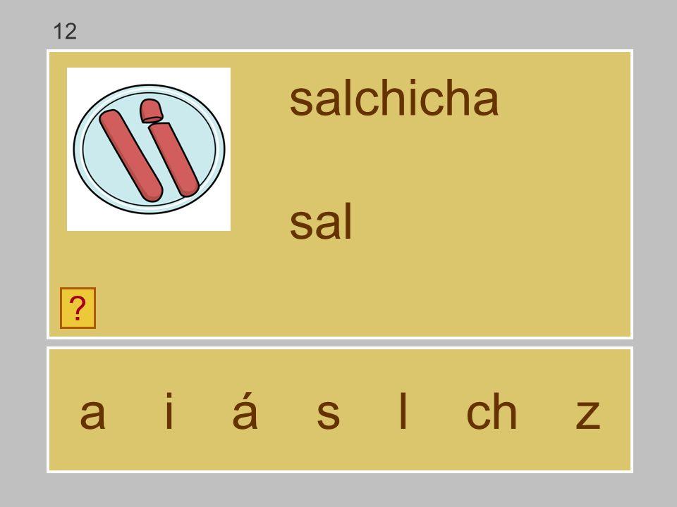 a i á s l ch z salchicha ? sa 12