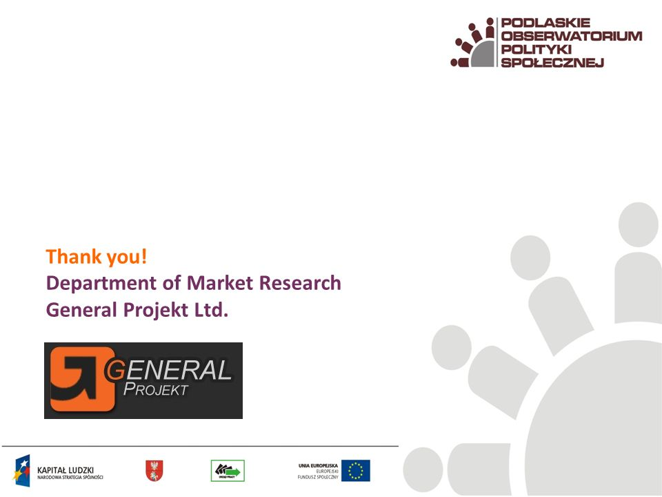 Thank you! Department of Market Research General Projekt Ltd.