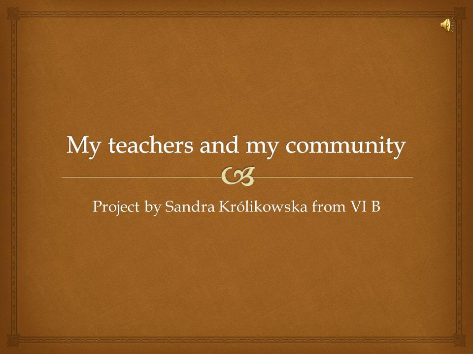 Project by Sandra Królikowska from VI B