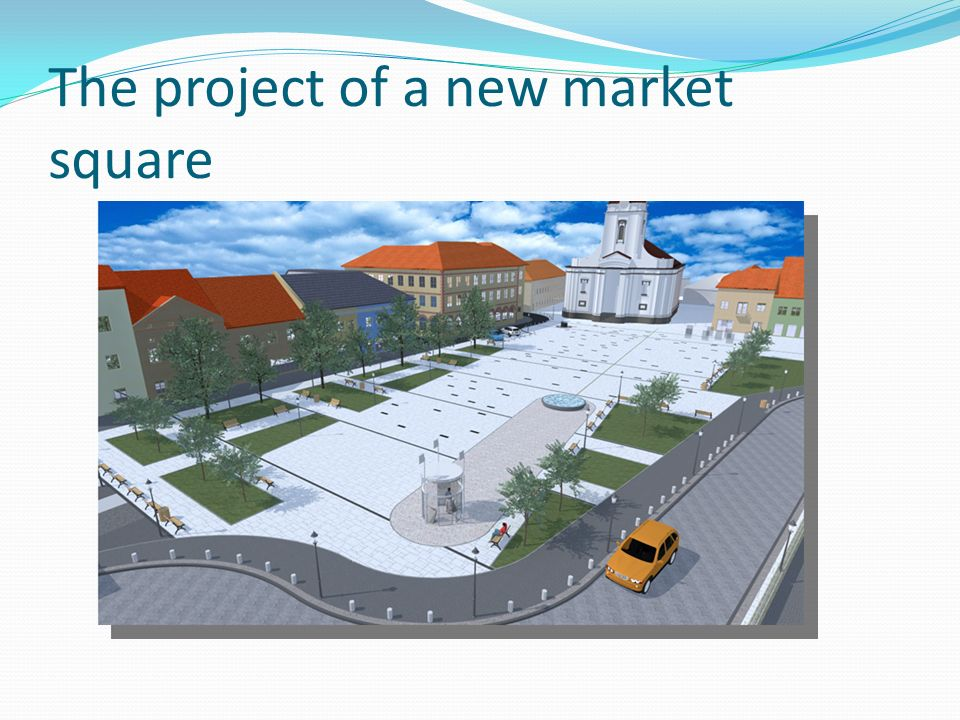 The project of a new market square
