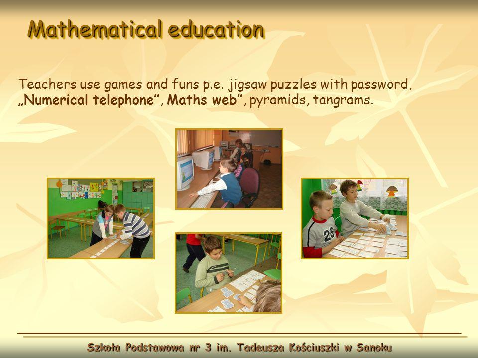 Mathematical education Szkoła Podstawowa nr 3 im. Tadeusza Kościuszki w Sanoku Teachers use games and funs p.e. jigsaw puzzles with password, Numerica