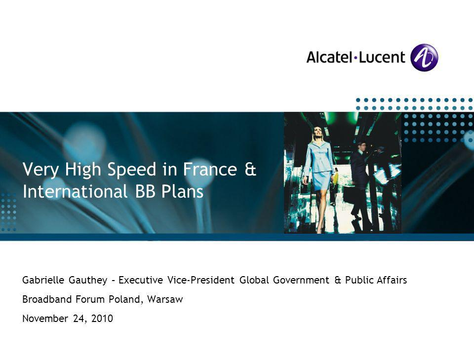 All Rights Reserved © Alcatel-Lucent 2009 Alcatel-Lucent Special Customer Operations Gabrielle Gauthey – Executive Vice-President Global Government &