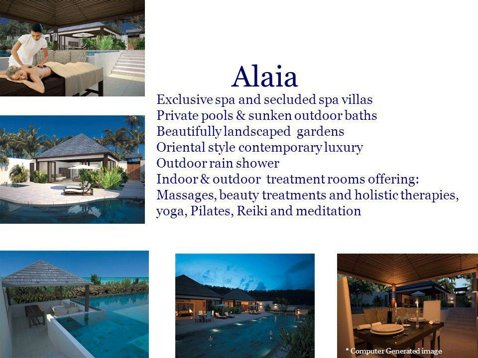 Alaia Exclusive spa and secluded spa villas Private pools & sunken outdoor baths Beautifully landscaped gardens Oriental style contemporary luxury Out