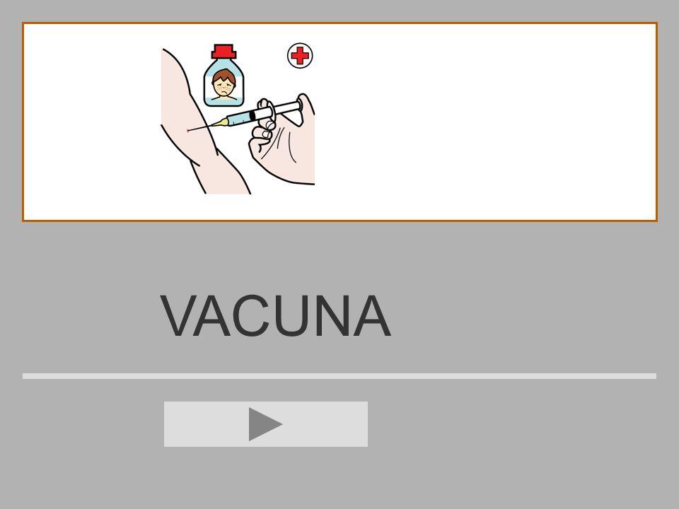 VACUN V B A C M U N ? VACUNA