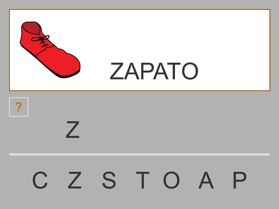 ......................... C Z S T O A P ZAPATO ? ZAPATO