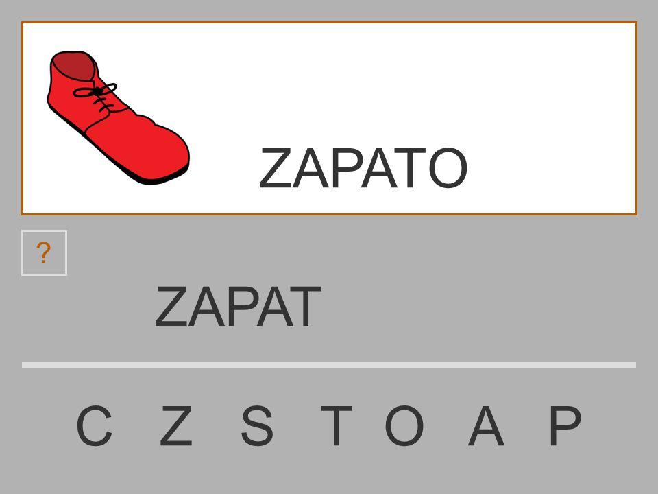 ZAPA C Z S T O A P ? ZAPATO