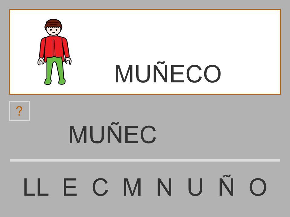 MUÑE LL E C M N U Ñ O ? MUÑECO
