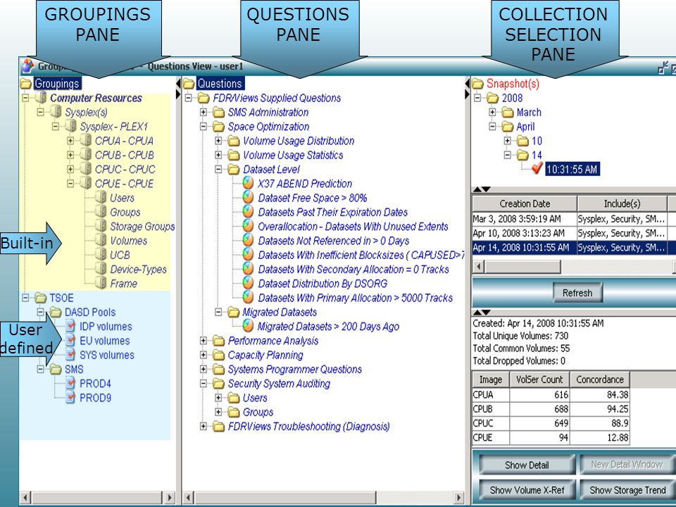 GROUPINGS PANE QUESTIONS PANE COLLECTION SELECTION PANE Built-in User defined