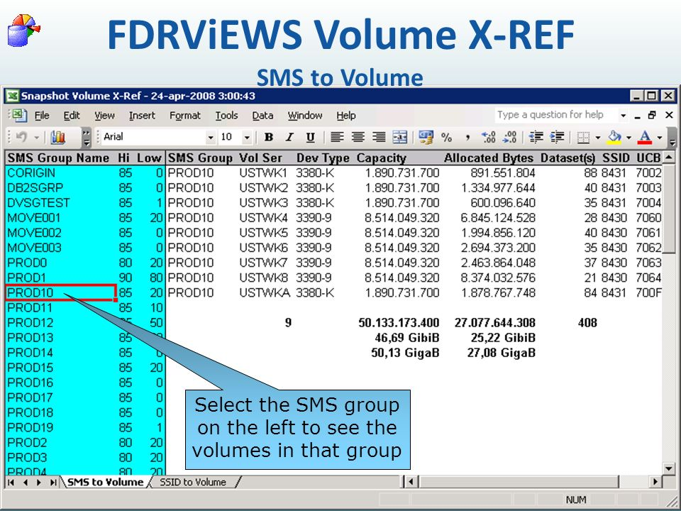 FDRViEWS Volume X-REF SMS to Volume Select the SMS group on the left to see the volumes in that group