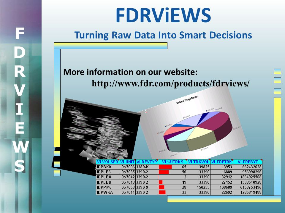 FDRVIEWSFDRVIEWS More information on our website:   FDRViEWS Turning Raw Data Into Smart Decisions