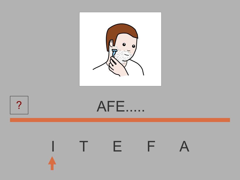 I T E F A AF....... ?