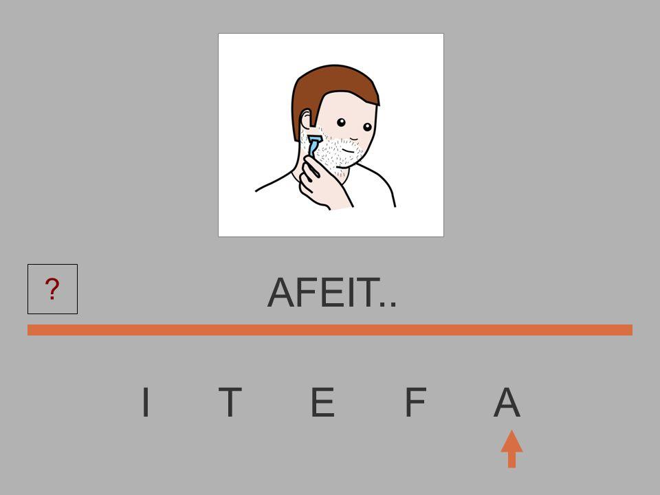 I T E F A AFEI....