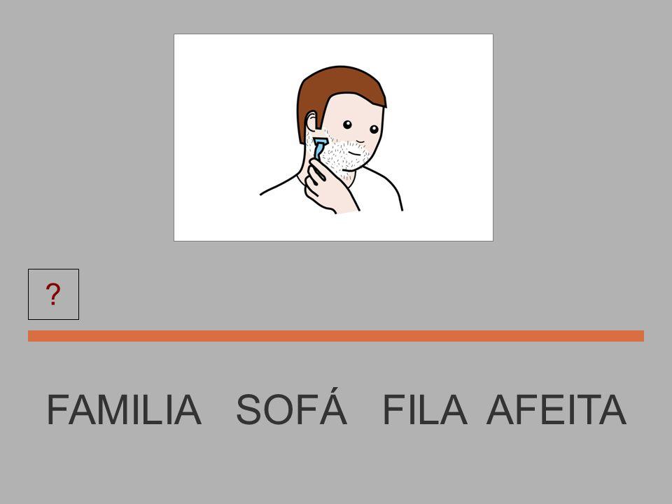 FAMILIA FAMILIA AFEITA FILA ?