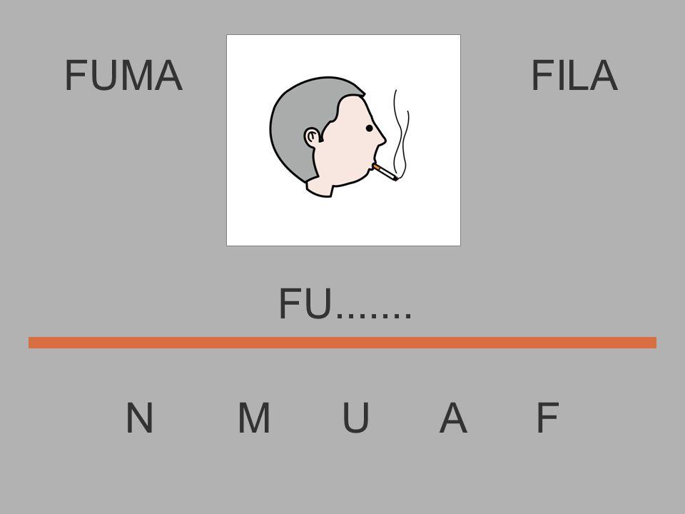 FUMA N M U A F FILA F..........