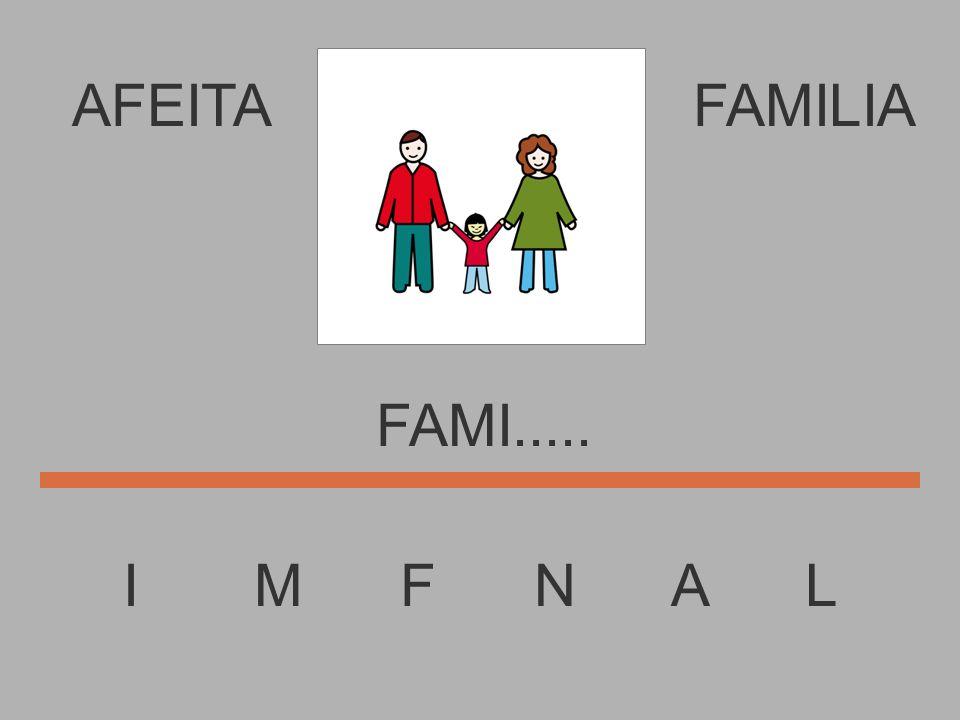 AFEITA I M F N A L FAMILIA FAM......