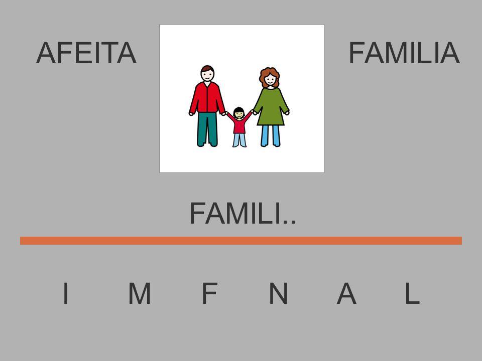 AFEITA I M F N A L FAMILIA FAMIL...