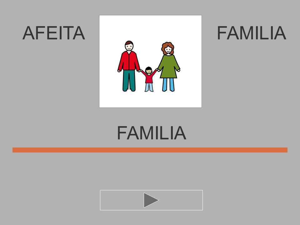 AFEITA I M F N A L FAMILIA FAMILI..