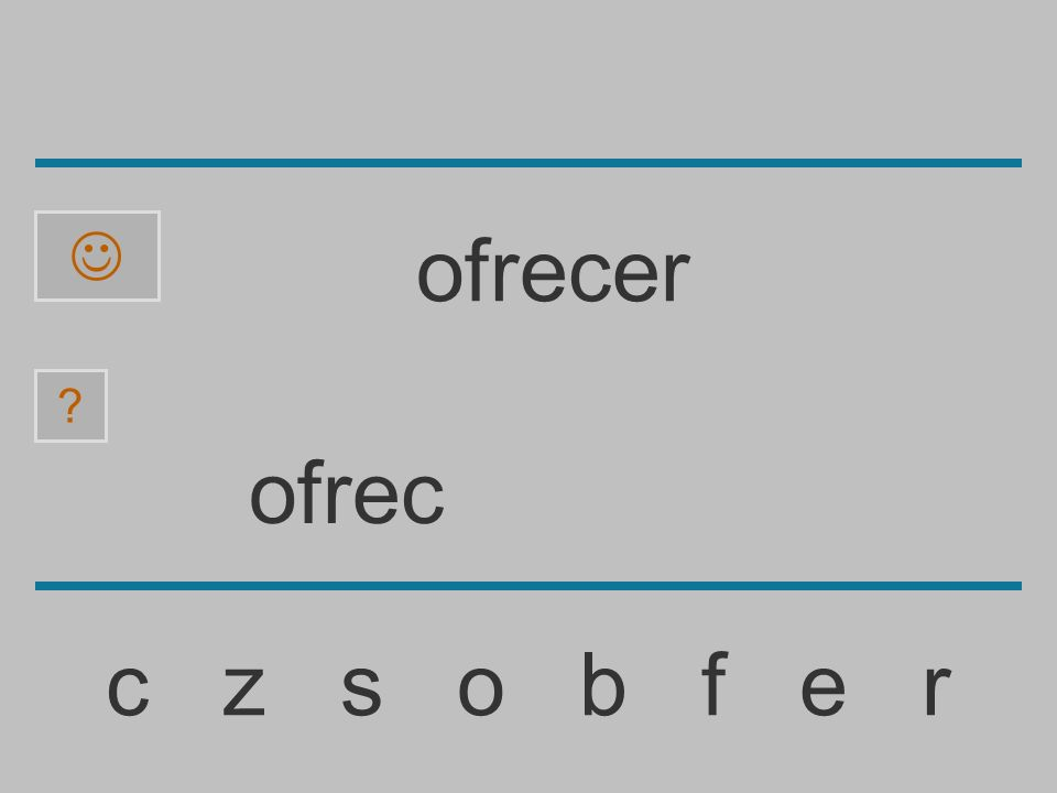 ofre c z s o b f e r ? ofrecer