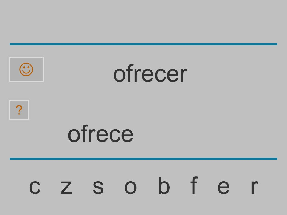 ofrec c z s o b f e r ? ofrecer
