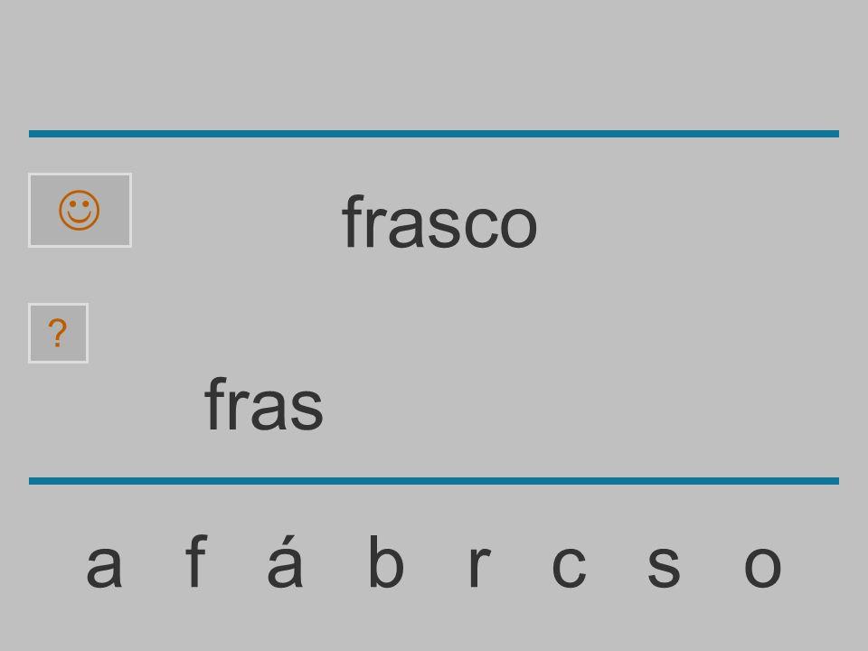 fra a f á b r c s o ? frasco