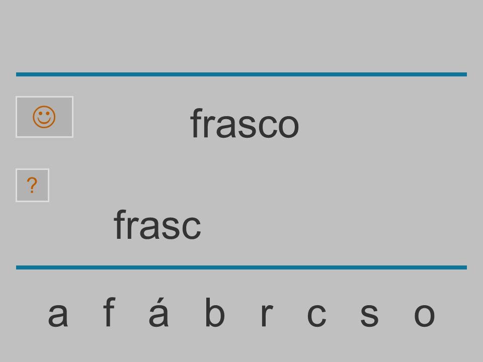 fras a f á b r c s o ? frasco