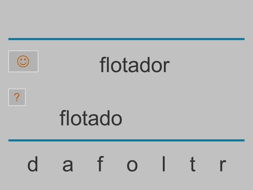 flotad d a f o l t r ? flotador